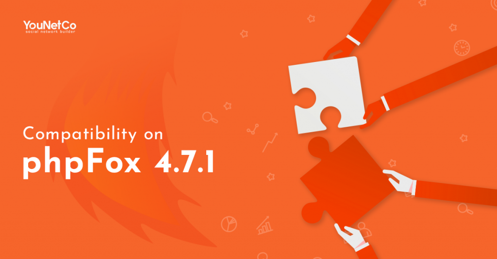 Compatibility on phpFox 4.7.1